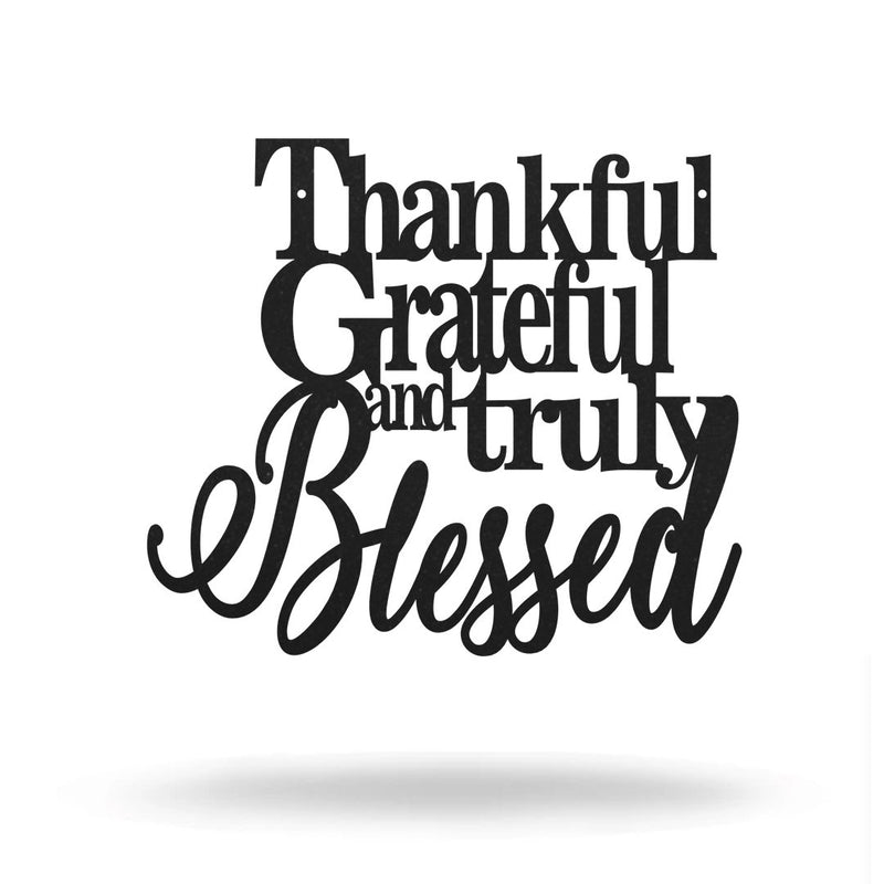 "Steel Roots Decor Wall Decor Black / 8"" Thankful Grateful and Truly Blessed  - Sale"