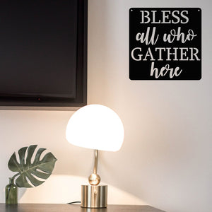 Steel Roots Decor Wall Decor Bless All Who Gather Here
