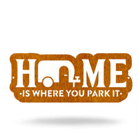 "Steel Roots Decor Wall Decor Copper / 12"" Home Is Where You Park It"
