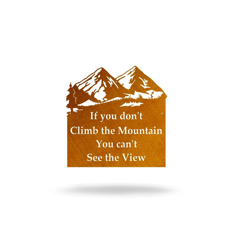 "Steel Roots Decor Wall Decor Copper / 12"" ""If You Don't Climb The Mountain"""