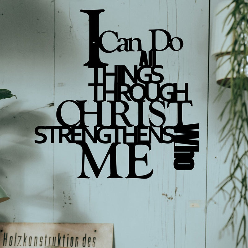 Steel Roots Decor Wall Decor I Can Do All Things Through Christ