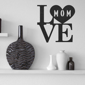Steel Roots Decor Wall Decor Love Mom