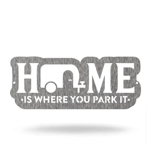 "Steel Roots Decor Wall Decor Polished Charcoal / 12"" Home Is Where You Park It"