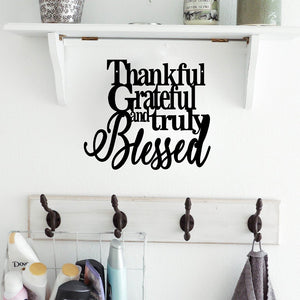 Steel Roots Decor Wall Decor Thankful Grateful and Truly Blessed  - Sale