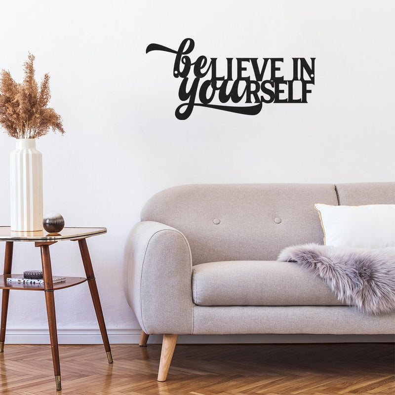 SteelRootsShop Wall Decor Believe in Yourself