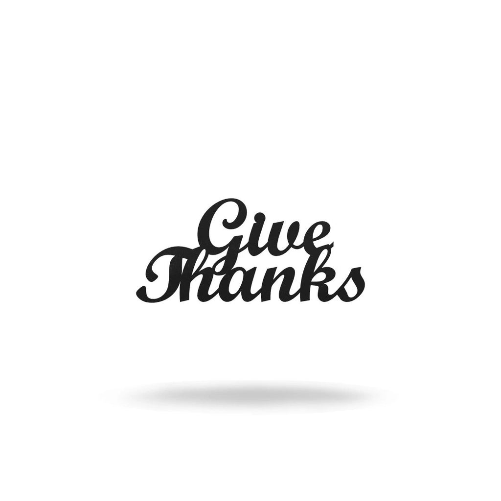 "SteelRootsShop Wall Decor Black / 12"" (Test) Copy of ""Give Thanks"""