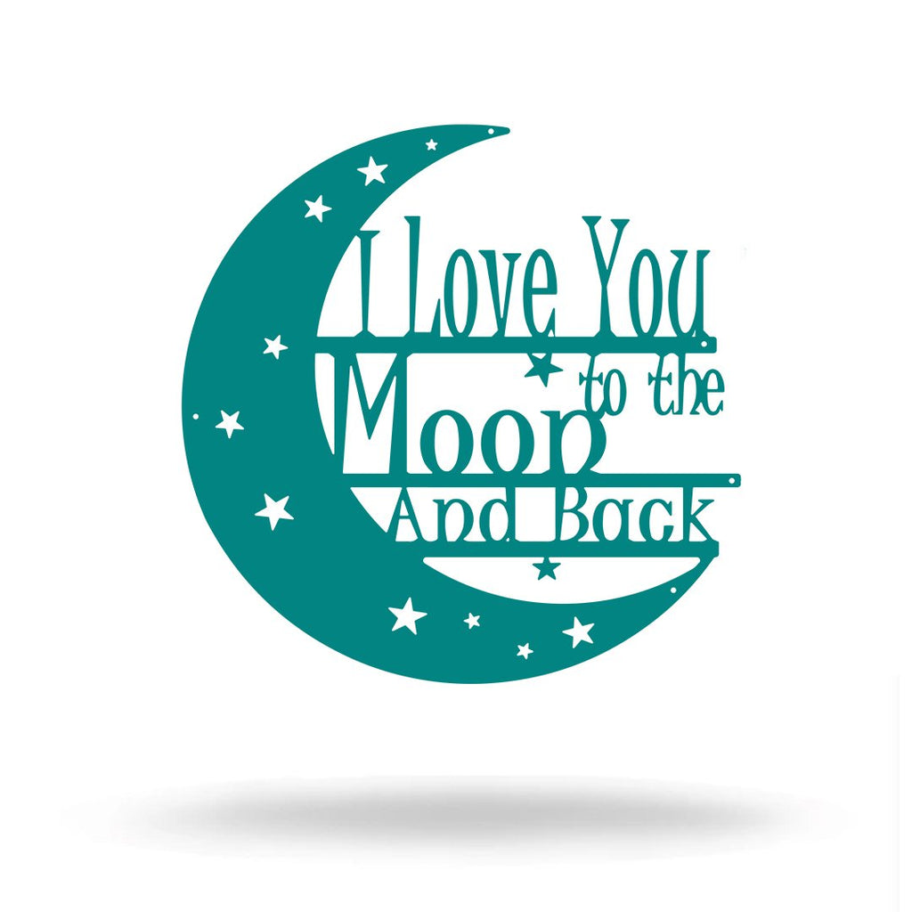 "SteelRootsShop Wall Decor Teal / 12"" TEAL I Love You to the Moon and Back"