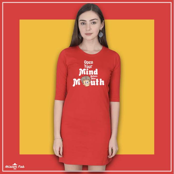 Open Your Mind Before Your Mouth T-shirt Dress - Mister Fab