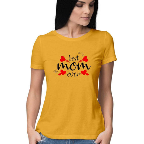 Best Mom Ever Women Round Neck T-Shirt - Mister Fab