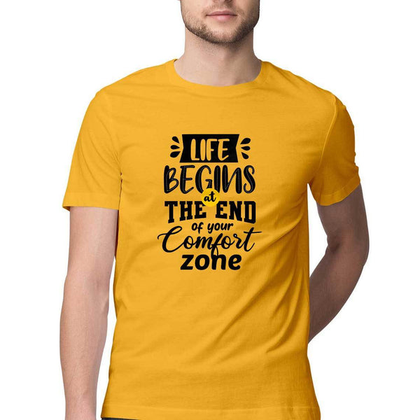 At The End of Your Comfort Zone Round Neck T-Shirt - Mister Fab