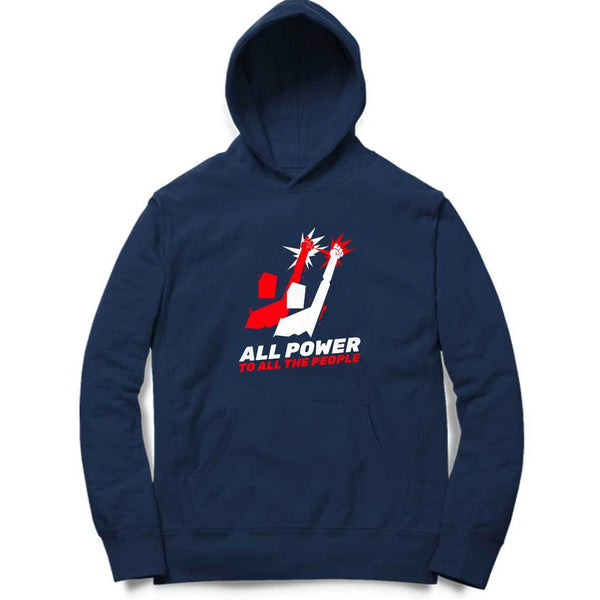 All Power To All The People Hoodie - Mister Fab