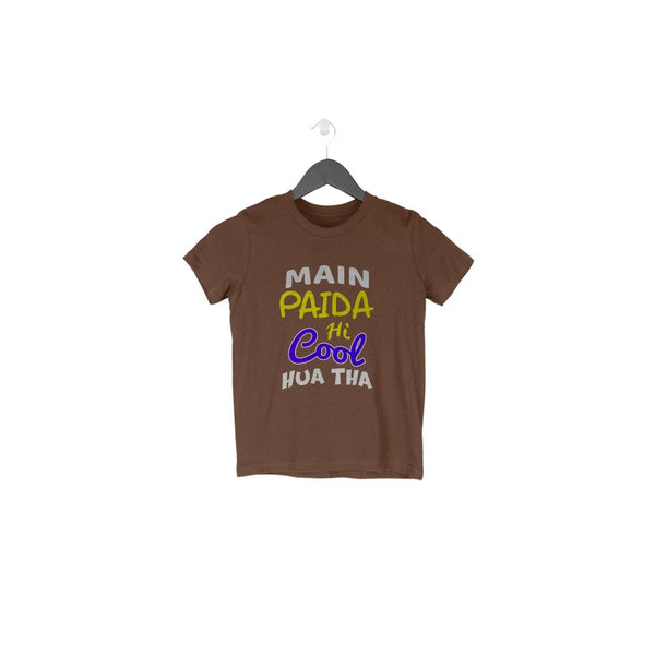Main Paida Hi Cool Hua Tha Toddler T-Shirt - Mister Fab