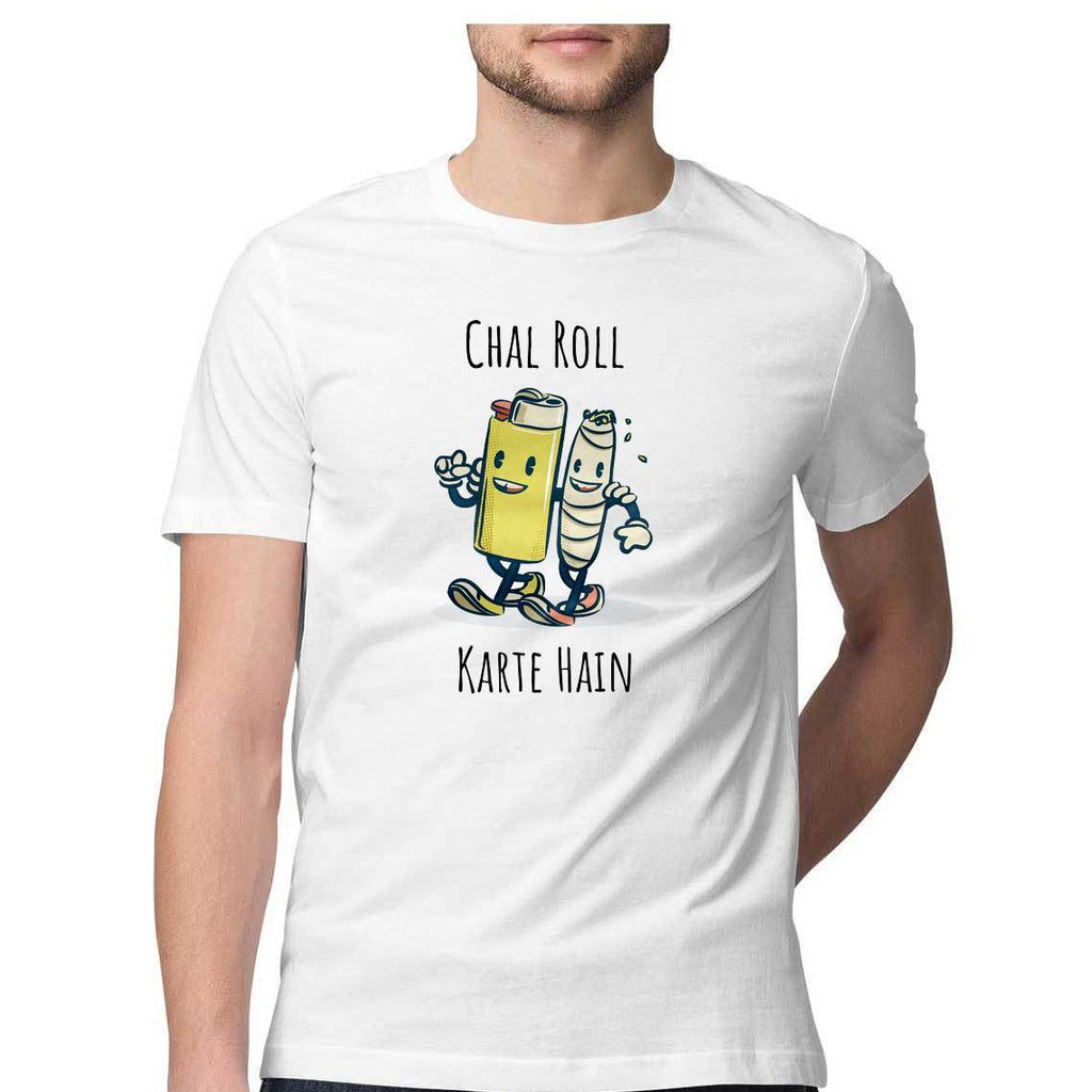 Chal Roll Karte Hain Round Neck T-Shirt - Mister Fab