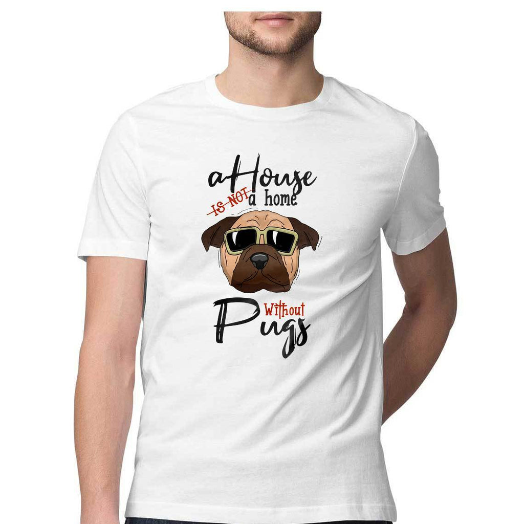 A Home Without Pugg Round Neck T-Shirt - Mister Fab