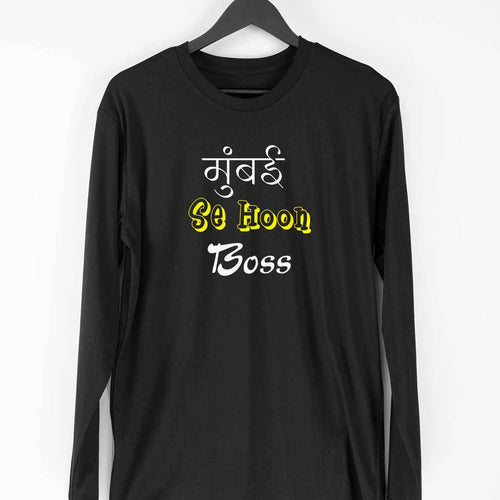 Mumbai Se Hoon Boss Long Sleeve T-Shirt - Mister Fab