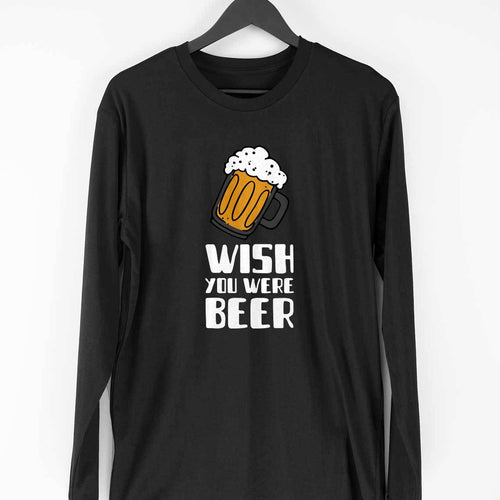 Wish You Were Beer Long Sleeve T-Shirt - Mister Fab