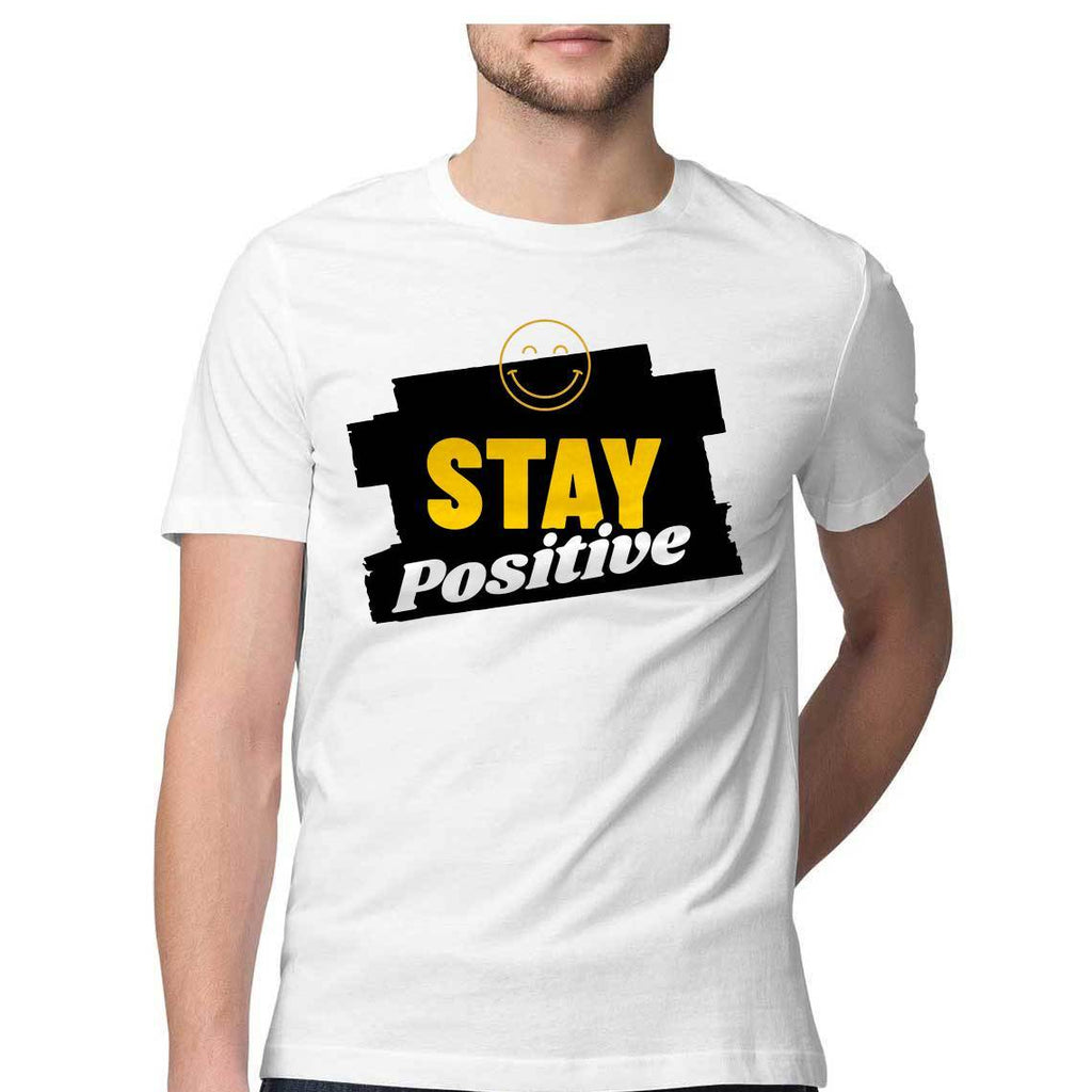Stay Positive Round Neck T-Shirt - Mister Fab