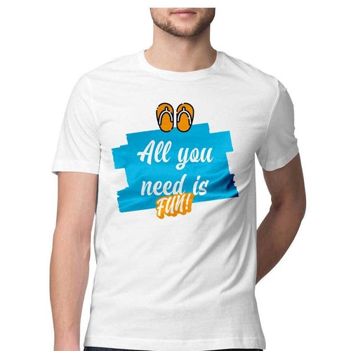 All You Need is Fun Round Neck T-Shirt - Mister Fab