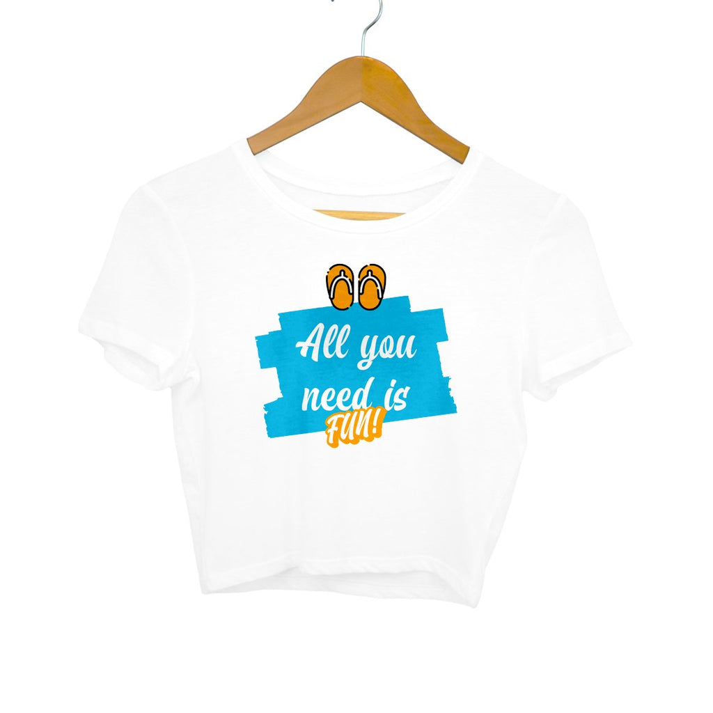 All You Need is Fun Women Crop Top - Mister Fab