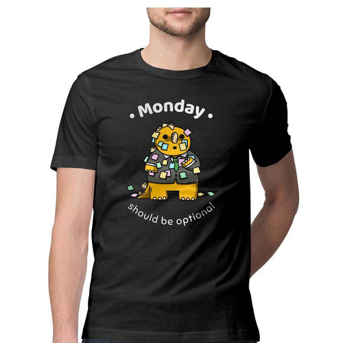 Monday Should Be Optional Round Neck T-shirt - Mister Fab