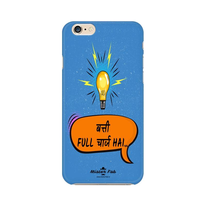 Batti Full Charge Hai Apple iPhone 6 Mobile Cover - Mister Fab