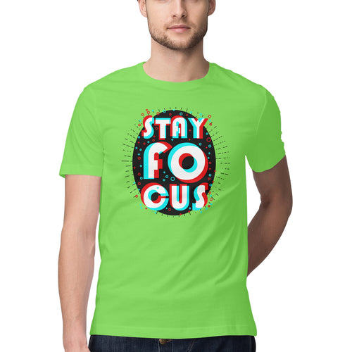 Stay Focus T-shirt - Mister Fab