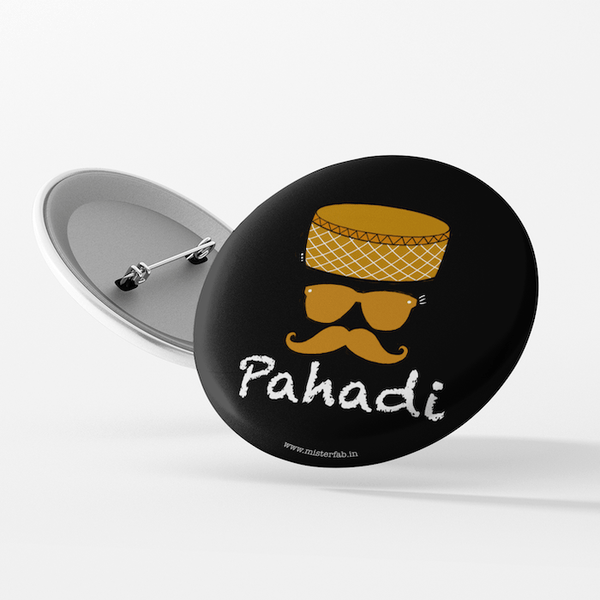 Pahadi Button Badge - Mister Fab