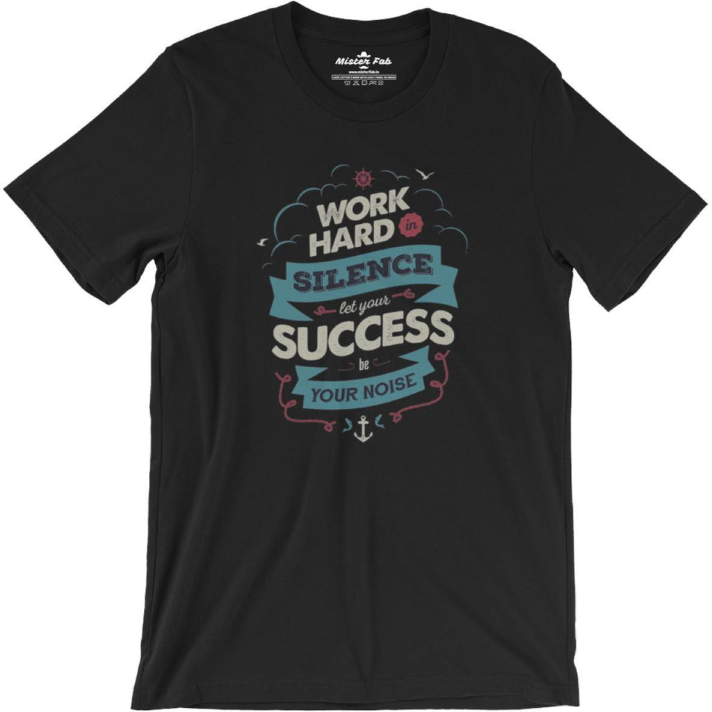 Work Hard round Neck T-Shirts - Mister Fab