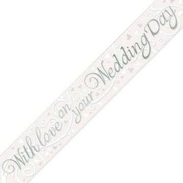 With Love on your Wedding Day Banner - 2.7m