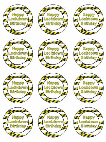 Happy lockdown birthday quarantine Edible Printed CupCake Toppers Icing Sheet of 12 Toppers