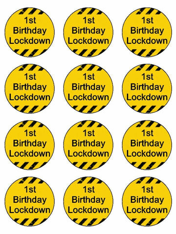Happy lockdown birthday quarantine 1 Edible Printed CupCake Toppers Icing Sheet of 12 Toppers
