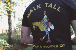 WALK TALL T-SHIRT (Front & Back Print)