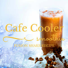 Cafe Cooler FUSION Shake Recipe