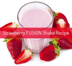 Strawberry FUSION Shake Recipe