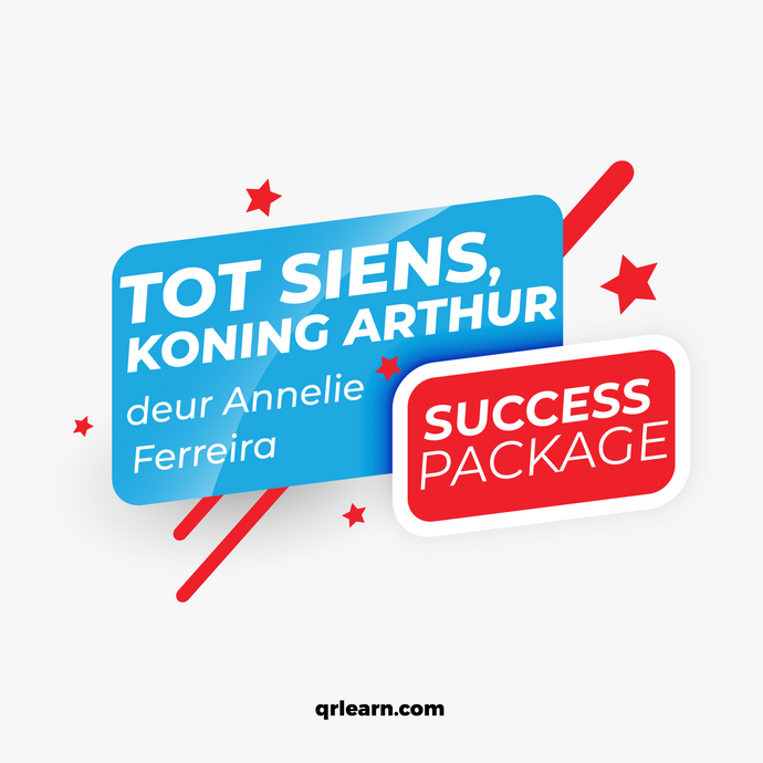 Tot Siens, Koning Arthur deur Annelie Ferreira: The Success Package
