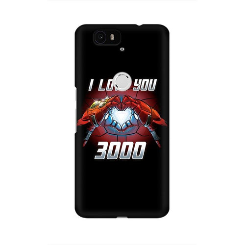I Love You 3000  Multicolour Phone Case For Huawei Nexus 6P