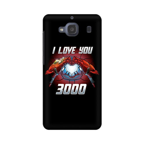 I Love You 3000 Multicolour Case For Xiaomi Redmi 2s
