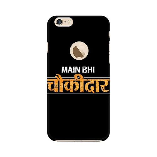 Main Bhi Chowkidar Multicolour Phone Case For Apple iPhone 6s with Apple hole