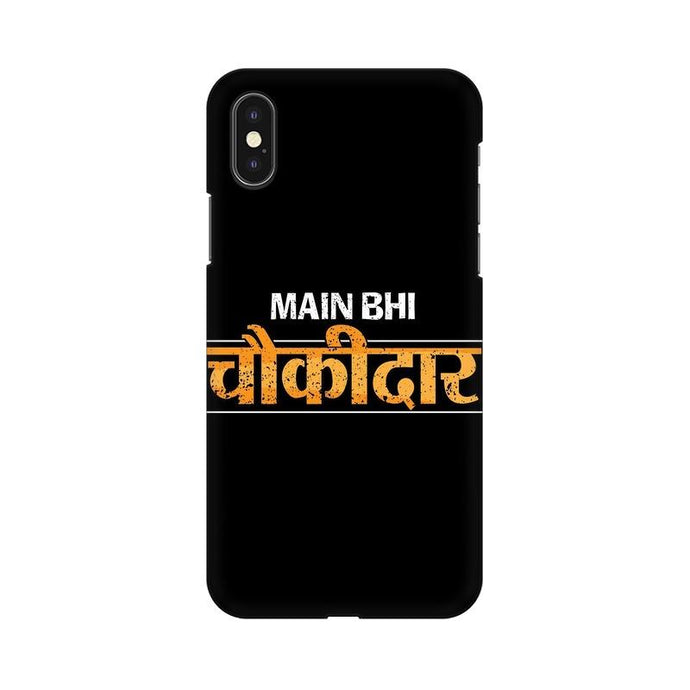 Main Bhi Chowkidar Multicolour Phone Case For Apple iPhone X