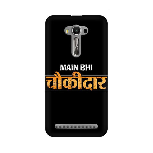 Main Bhi Chowkidar Multicolour Phone Case For Asus Zenfone Selfie