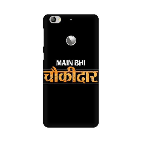 Main Bhi Chowkidar Multicolour Phone Case For LeEco Le 1s