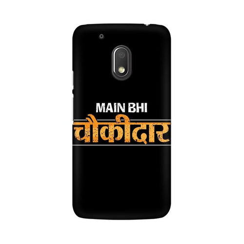 Main Bhi Chowkidar Multicolour Phone Case For Moto G4 Play