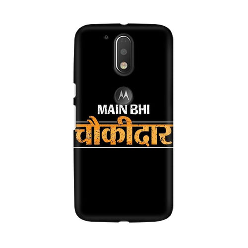 Main Bhi Chowkidar Multicolour Phone Case For Moto G4 Plus