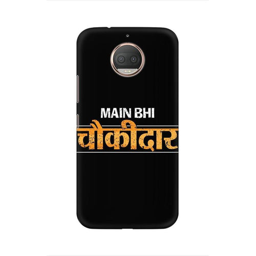Main Bhi Chowkidar Multicolour Phone Case For Moto G5s