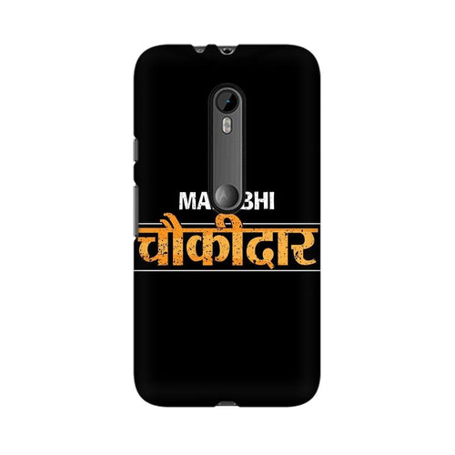 Main Bhi Chowkidar Multicolour Phone Case For Moto X Force