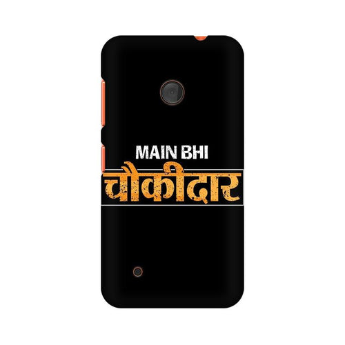 Main Bhi Chowkidar Multicolour Case For Nokia Lumia 530