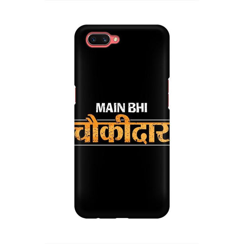 Main Bhi Chowkidar Multicolour Case For Oppo A3s