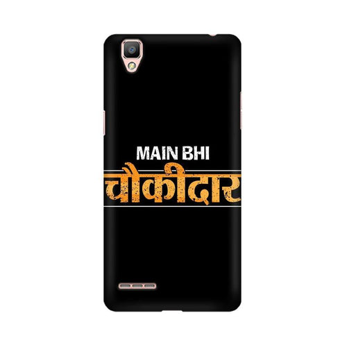 Main Bhi Chowkidar Multicolour Case For Oppo R9