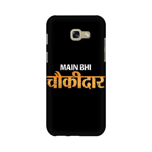 Main Bhi Chowkidar Multicolour Case For  Samsung A7 2017