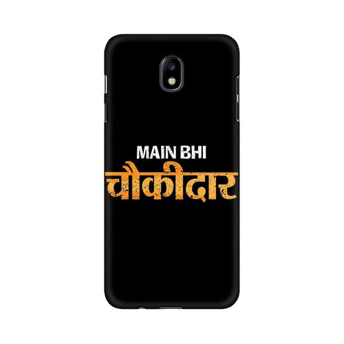 Main Bhi Chowkidar Multicolour Case For  Samsung J7 Pro